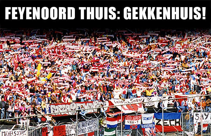 Feyenoord thuis: Gekkenhuis!